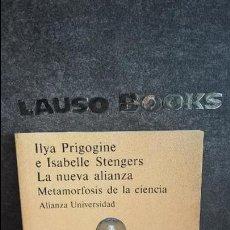 Libros de segunda mano: LA NUEVA ALIANZA: METAMORFOSIS DE LA CIENCIA. ILYA PRIGOGINE E ISABELLE STENGERS. . Lote 126138551