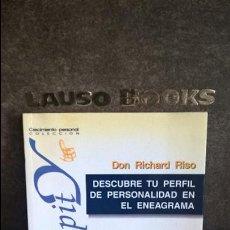 Libros de segunda mano: DESCUBRE TU PERFIL DE PERSONALIDAD EN EL ENEAGRAMA. DON RICHARD RISO. SERENDIPIT. DESCLEE 1997. . Lote 126138923