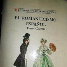 Libros de segunda mano: EL ROMANTICISMO ESPAÑOL, VICENTE LLORENS, ED. CASTALIA. Lote 126157759