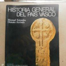 Libros de segunda mano: LIBRO HISTORIA GENERAL DEL PAIS VASCO DE MANUEL ESTOMBA Y DONATO ARRINDA. Lote 126173503