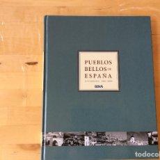 Libros de segunda mano: PUEBLOS BELLOS DE ESPAÑA.LUIS CARANDELL Y DOMI MORA. Lote 126188803