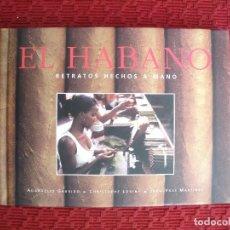 Libros de segunda mano: EL HABANO RETRATOS HECHOS A MANO. PUROS, HABANOS.. Lote 126241231