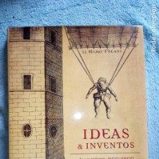 Libros de segunda mano: LIBRO IDEAS & INVENTOS DE UN MILENIO 900-1900. JAVIER ORDÓNEZ.. Lote 126297507