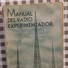 Libros de segunda mano: MANUAL DEL RADIO EXPERIMENTADOR, ING, AGUSTIN RIU, SEXTA EDICION 1939. Lote 126310331