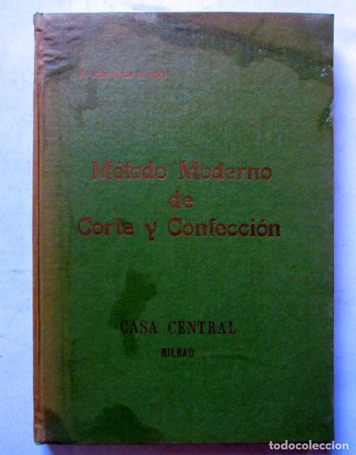 MÉTODO MODERNO DE CORTE Y CONFECCIÓN. Mª JESÚS ADRADA DE TAPIAS. CASA CENTRAL DE CORTE Y CONFECCIÓN (Libros de Segunda Mano - Ciencias, Manuales y Oficios - Otros)