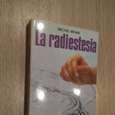Libros de segunda mano: MICHEL MOINE. LA RADIESTESIA. LA OTRA CIENCIA. MARTINEZ ROCA. 1988.. Lote 126314183