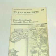 Libros de segunda mano: EL RENACIMIENTO. VICTOR NIETO ALCAIDE Y FERNANDO CHECA CREMADES.. Lote 127904148