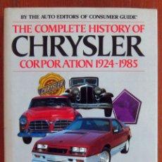 Libros de segunda mano: THE COMPLETE HISTORY OF CHRYSLER , 1924-1985 - EN INGLÉS - AUTOMOVILISMO, HISTORIA COCHES. Lote 126347959