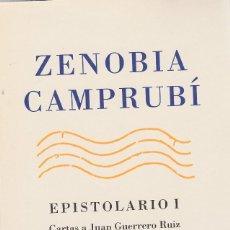 Libros de segunda mano: ZENOBIA CAMPRUBÍ. EPISTOLARIO I. CARTAS A JUAN GUERRERO RUIZ (1917-1956). MADRID 2006.. Lote 126371839
