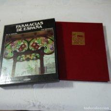 Libros de segunda mano: FARMACIAS DE ESPAÑA - DR. G. FOLCH JOU Y LUIS AGROMAYOR - LUNWERG. Lote 126375967
