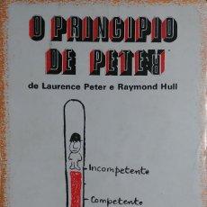 Libros de segunda mano: O PRINCIPIO DE PETER / DE LAURENCE PETER E RAYMOND HULL. LISBOA : ED. FUTURA, 1973. . Lote 126376059