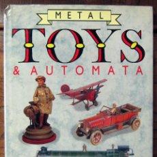 Libros de segunda mano: CONSTANCE KING - METAL TOYS & AUTOMATA - 1989 - AUTOMATAS, JUGUETES DE METAL, HOJALATA - EN INGLÉS. Lote 126384083