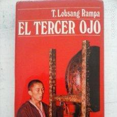 Libros de segunda mano: EL TERCER OJO - T. LOBSANG RAMPA - EDICIONES DESTINO 1973 - 281 PGS.. Lote 245115190