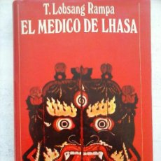 Libros de segunda mano - EL MÉDICO DE LHASA - T.LOBSANG RAMPA - 1972 - 126398327
