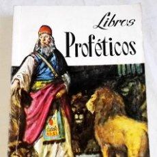 Libros de segunda mano: LIBROS PROFÉTICOS DE LA SAGRADA BIBLIA - EDITORIAL RAMÓN SOPENA 1969. Lote 126458047
