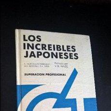 Libros de segunda mano: LOS INCREIBLES JAPONESES. NORTHCOTE Y OTROS AUTORES. SUPERACION PERSONAL. DIANA MEXICO 1989 1ª EDICI. Lote 126477007