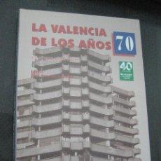 Libros de segunda mano y usados: LA VALENCIA DE LOS AÑOS 70-FRANCISCO PEREZ PUCHE-POLITICA-FALLA KING KONG-CULTURA-CALLE-MUSICA-ARTES. Lote 126547779