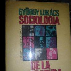 Libros de segunda mano: SOCIOLOGÍA DE LA LITERATURA, GYÖRGY LUKÁCS, ED. PENÍNSULA. Lote 126568323