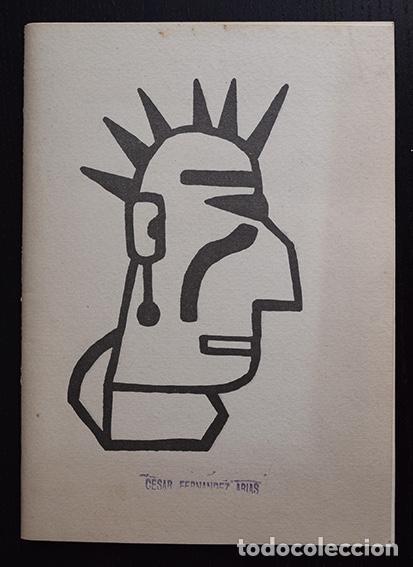 CÉSAR FERNÁNDEZ ARIAS – CUADERNO 1984 - EJEMPLAR Nº 26 DE 100 – FIRMADO Y SELLADO POR EL ARTISTA (Libros de Segunda Mano - Bellas artes, ocio y coleccionismo - Otros)