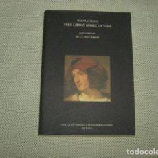 Libros de segunda mano: TRES LIBROS SOBRE LA VIDA , MARSILIO FICINO . LUIGI CORNARIO , DE LA VIDA SOBRIA . Lote 126615647