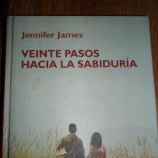 Libros de segunda mano: VEINTE PASOS HACIA LA SABIDURÍA, JENNIFER JAMES, ED. RBA. Lote 126629531