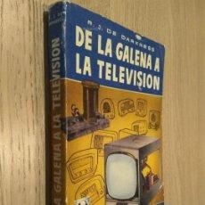 Libros de segunda mano: TELEVISIÓN PRÁCTICA. R. J. DE DARKNESS. EDITORIAL BRUGUERA, 1ª EDICIÓN 1956.. Lote 126675851