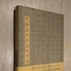 Libros de segunda mano: EL CÓDIGO SECRETO DE LA BIBLIA. MICHAEL DROSNIN. CÍRCULO DE LECTORES. Lote 126691087