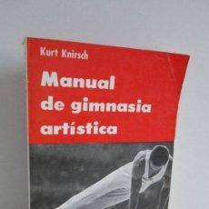Libros de segunda mano: MANUAL DE GIMNASIA ARTISTICA. KURT KNIRSCH. EDICIONES CASTILLA. 1974. VER FOTOGRAFIAS ADJUNTAS. Lote 126692423