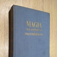 Libros de segunda mano: ENCICLOPEDIA DE LA MAGIA ILUSIONISMO Y PRESTIDIGITACION. ANTONIO DE ARMENTERAS. DE GASSO. 1963.. Lote 126692987