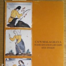 Libros de segunda mano: ESTUDI ETNOGRÀFIC. C'AN MALAGRAVA. PICADORS I REPICADORS DE LLIMES I RASPES, MUSEU DE MALLORCA, 1960. Lote 126704551