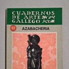 Libros de segunda mano: AZABACHERÍA. JOSÉ FILGUEIRA VALVERDE.. Lote 126720447