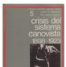 Gebrauchte Bücher - MARÍA CARMEN GARCÍA-NIETO y otros.– La crisis del sistema canovista (1898-1923). 1972 - 126846536