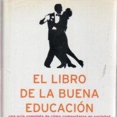Libros de segunda mano: EL LIBRO DE LA BUENA EDUCACION - BÁRBARA DE SENILLOSA - EL ALEPH EDITORES 235 PÁGINAS AÑO 2004 FN63. Lote 126868843
