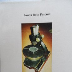 Libros de segunda mano: JOSEFA ROSO PASCUAL TESIS DOCTORAL EDITA REAL ACADEMIA DE MEDICINA DE SEVILLA AÑO 2008.. Lote 126889583