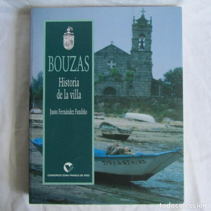 Bouzas Historia De La Villa Justo Fernandez Fan Sold Through
