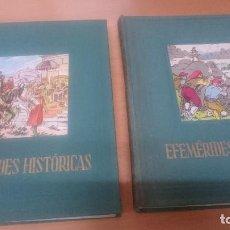 Libros de segunda mano: EFEMÉRIDES HISTÓRICAS. BIBLIOTECA AYAX. 2 TOMOS. 1952. Lote 126953411