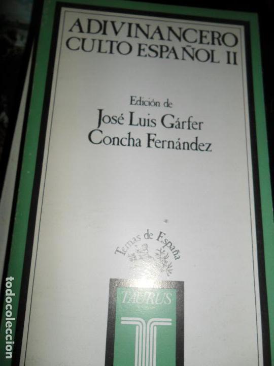 ADIVINANCERO CULTO ESPAÑOL I Y II, JOSÉ LUIS GÁRFER, CONCHA FERNÁNDEZ, ED. TAURUS (Libros de Segunda Mano (posteriores a 1936) - Literatura - Otros)