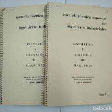 Libros de segunda mano: CINEMATICA Y DINAMICA DE MAQUINAS. LANA SARRATE. LOTE DE 6 LIBROS ENCUADERNADOS. TOMOS I - VI. TDK97. Lote 126986479