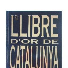 Libros de segunda mano: EL LLIBRE D'OR DE CATALUNYA - UN SEGLE EN IMATGES - EL PERIÓDICO. Lote 127024027