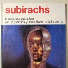 Libros de segunda mano: SUBIRACHS, JOSEP M. - SUBIRACHS - BILBAO 1979 - ILUSTRADO. Lote 127183382