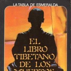 Libros de segunda mano: EL LIBRO TIBETANO DE LOS MUERTOS BARDO THODOL (LA TABLA DE ESMERALDA EDAF, 1980). Lote 127227499