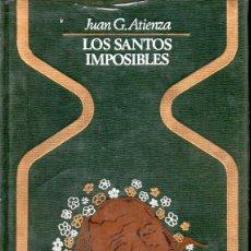 Libros de segunda mano: ATIENZA . LOS SANTOS IMPOSIBLES (OTROS MUNDOS PLAZA, 1977). Lote 127227755