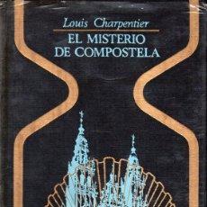 Libros de segunda mano: CHARPENTIER . EL MISTERIO DE COMPOSTELA (OTROS MUNDOS PLAZA, 1973). Lote 127227923