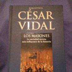 Libros de segunda mano: LOS MASONES. CESAR VIDAL 2007. Lote 127258487