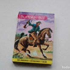 Libros de segunda mano: BUFFALO BILL. EDIT. FELICIDAD. 1964. TAPA DURA.. Lote 127436223