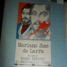 Libros de segunda mano: MARIANO JOSÉ DE LARRA, EL ESCRITOR Y LA CRÍTICA, ED. TAURUS. Lote 127442399