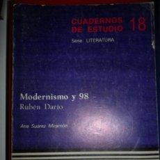Libros de segunda mano: MODERNISMO Y 98, RUBÉN DARÍO, ANA SUÁREZ MIRAMÓN, ED. CINCEL. Lote 127452479