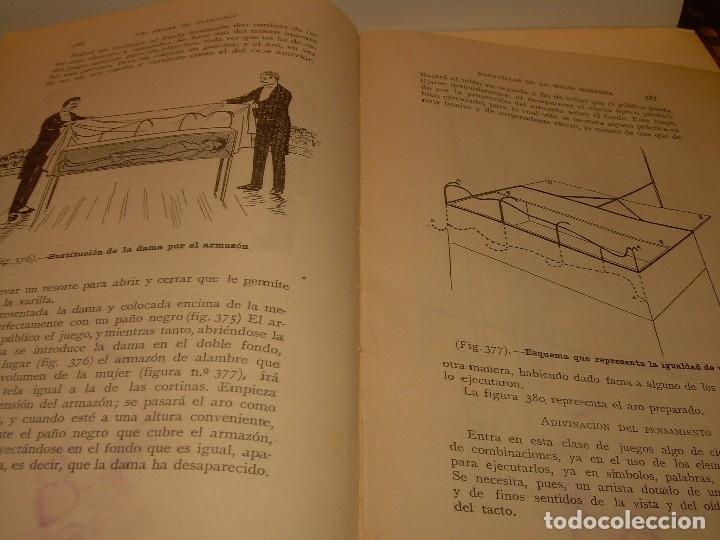 Libros de segunda mano: LAS MARAVILLAS DE LA MAGIA MODERNA..AÑOS 20-30...CON INFINIDAD DE GRABADOS. - Foto 24 - 127452575