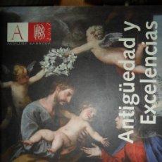 Libros de segunda mano: ANTIGÜEDAD Y EXCELENCIAS, ANDALUCÍA BARROCA, CATÁLOGO DE EXPOSICIÓN, ED. JUNTA DE ANDALUCÍA, 2007. Lote 127482695