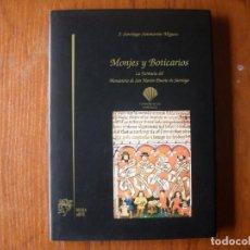 Libros de segunda mano: LIBRO MONJES Y BOTICARIOS. Lote 127487823